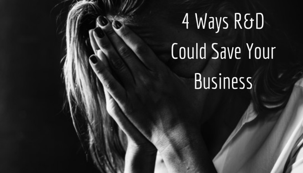 4 Ways R&D Could Save Your Business