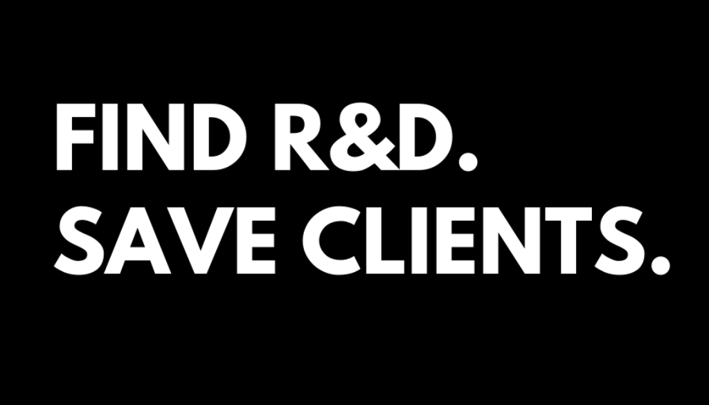 FIND R&D SAVE CLIENTS